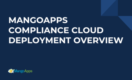 Mangoapps Compliance cloud Deployment and Security Overview